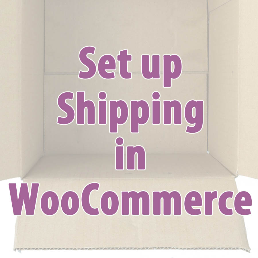 Set up shipping WooCommerce