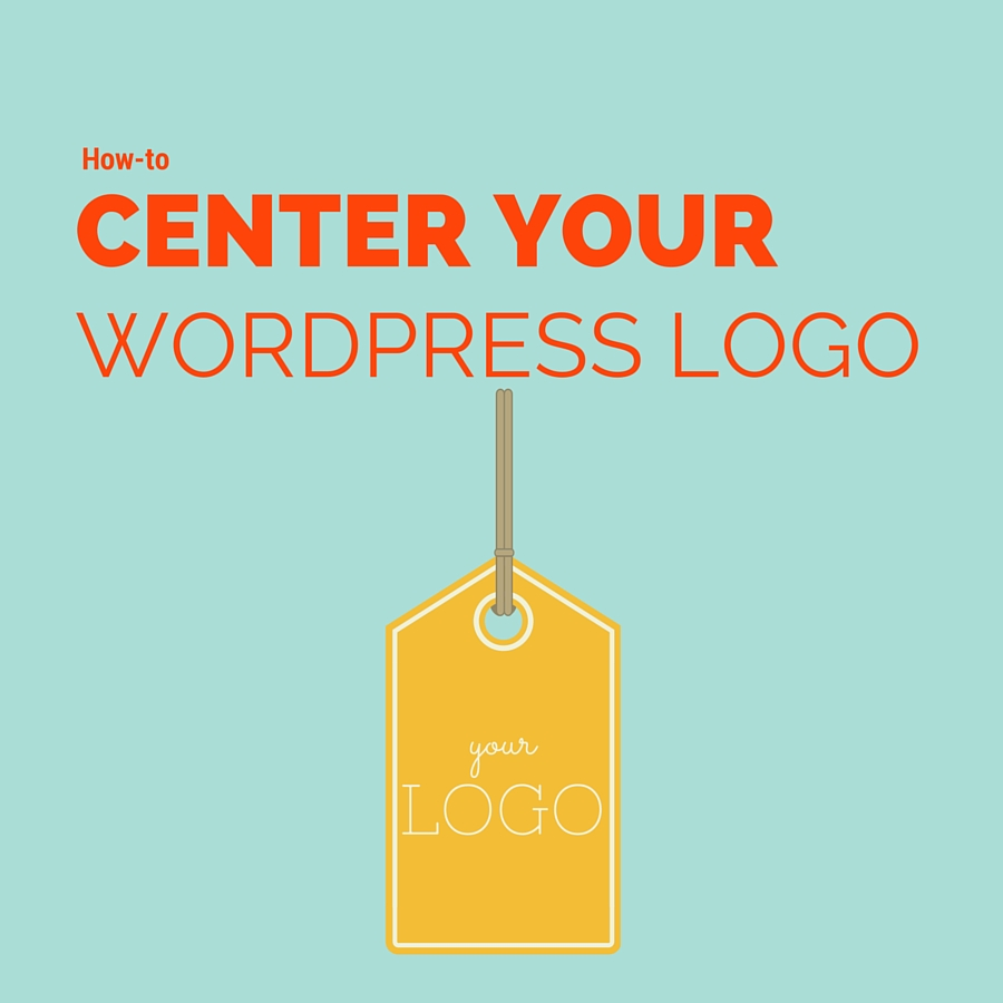How to center a logo in your WordPress theme